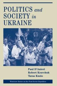 Cover Politics And Society In Ukraine