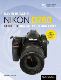 Cover David Busch's Nikon D780 Guide to Digital Photography