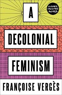 Cover A Decolonial Feminism