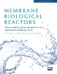 Cover Membrane Biological Reactors: Theory, Modeling, Design, Management and Applications to Wastewater Reuse - Second Edition