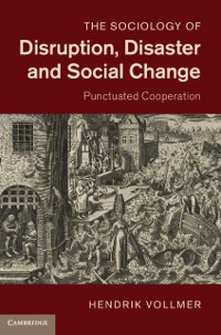 Cover Sociology of Disruption, Disaster and Social Change