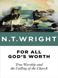 Cover For All God's Worth