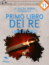 Cover La Sacra Bibbia - Libri storici - Primo libro dei Re
