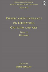 Cover Volume 12, Tome II: Kierkegaard's Influence on Literature, Criticism and Art