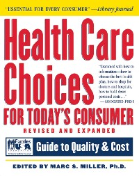 Cover Health Care Choices for Today's Consumer