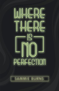Cover Where There Is No Perfection