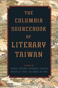 Cover The Columbia Sourcebook of Literary Taiwan