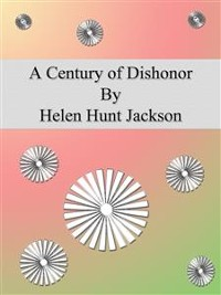 Cover A Century of Dishonor