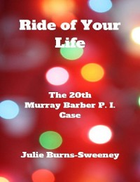 Cover Ride of Your Life: The 20th Murray Barber P. I. Case