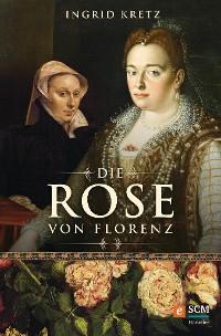 Cover Die Rose von Florenz