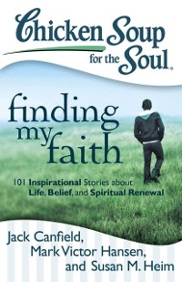 Cover Chicken Soup for the Soul: Finding My Faith