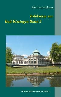 Cover Erlebnisse aus Bad Kissingen