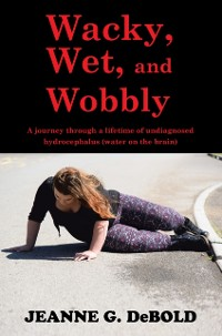 Cover Wacky, Wet, and Wobbly