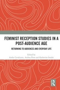 Cover Feminist Reception Studies in a Post-Audience Age