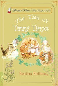 Cover The Tale of Timmy Tiptoes