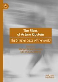 Cover The Films of Arturo Ripstein
