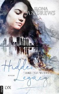 Cover Hidden Legacy - Tanz des Feuers