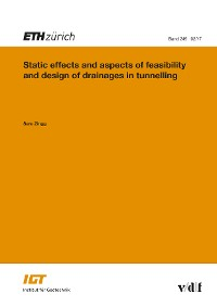 Cover Static Effects and Aspects of Feasibility and Design of Drainages in Tunnelling