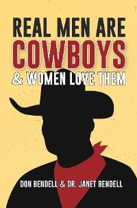 Cover Real Men Are Cowboys And Women Love Them