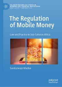 Cover The Regulation of Mobile Money