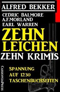 Cover Zehn Leichen: Zehn Krimis