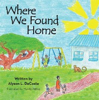 Cover Where We Found Home
