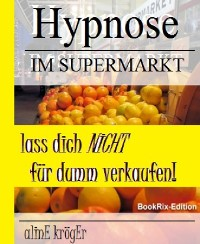 Cover Hypnose im Supermarkt