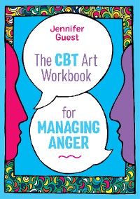 Cover The CBT Art Workbook for Managing Anger