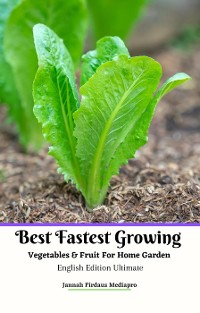 Cover Best Fastest Growing Vegetables & Fruit  For Home Garden  English Edition Ultimate
