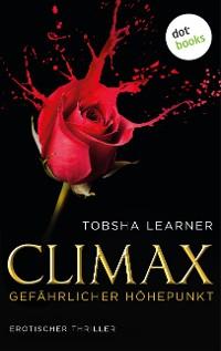 Cover Climax. Gefährlicher Höhepunkt