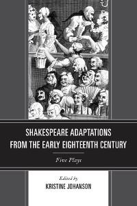 Cover Shakespeare Adaptations from the Early Eighteenth Century