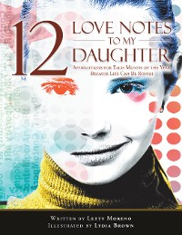 Cover 12 Love Notes to My Daughter