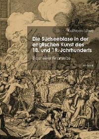 Cover Die Südseeblase in der englischen Kunst des 18. und 19. Jahrhunderts