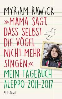 """Cover """"Mama sagt, dass selbst die Vögel nicht mehr singen"""""""