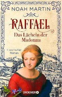 Cover Raffael - Das Lächeln der Madonna
