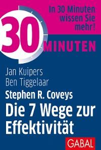 Cover 30 Minuten Stephen R. Coveys Die 7 Wege zur Effektivität