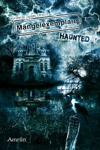 Cover Mängelexemplare 3: Haunted