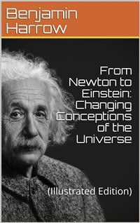 Cover From Newton to Einstein / Changing Conceptions of the Universe