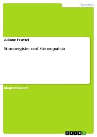 Cover Stimmregister und Stimmqualität