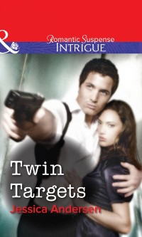 Cover Twin Targets (Mills & Boon Intrigue)