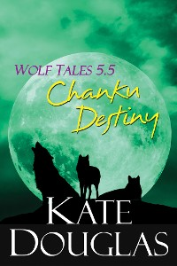 Cover Wolf Tales 5.5: Chanku Destiny