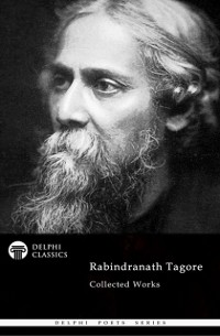 Cover Delphi Collected Rabindranath Tagore US (Illustrated)