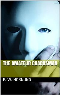 Cover The Amateur Cracksman