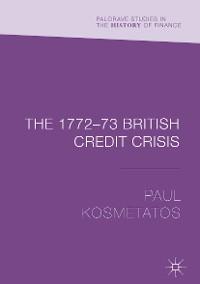 Cover The 1772–73 British Credit Crisis