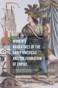 Cover Women's Narratives of the Early Americas and the Formation of Empire