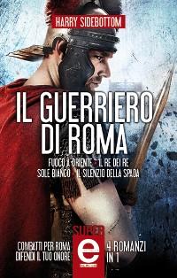 Cover Il guerriero di Roma - 4 romanzi in 1