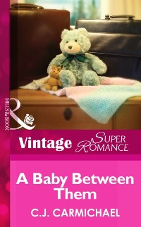 Cover Baby Between Them (Mills & Boon Vintage Superromance) (Return to Summer Island, Book 1)