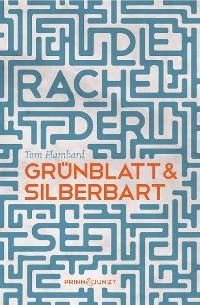 Cover Die Rache der See: Grünblatt & Silberbart 2