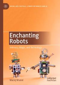 Cover Enchanting Robots