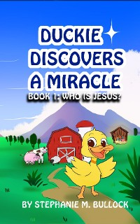 Cover Duckie Discovers a Miracle